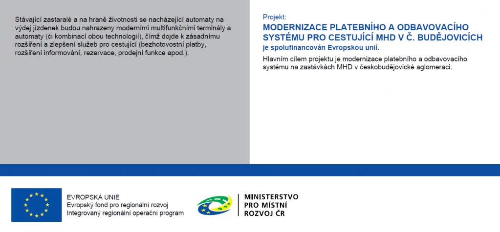 Modernizace platebního a odbavovacího systému pro cestující MHD v Č. Budějovicích